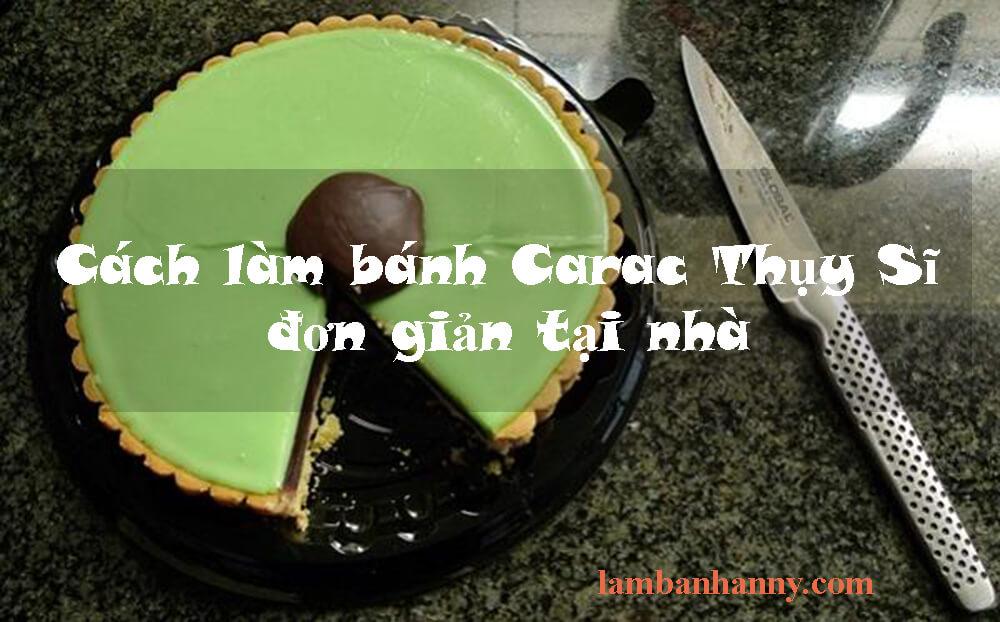 Cách làm bánh Carac Thụy Sĩ đơn giản tại nhà