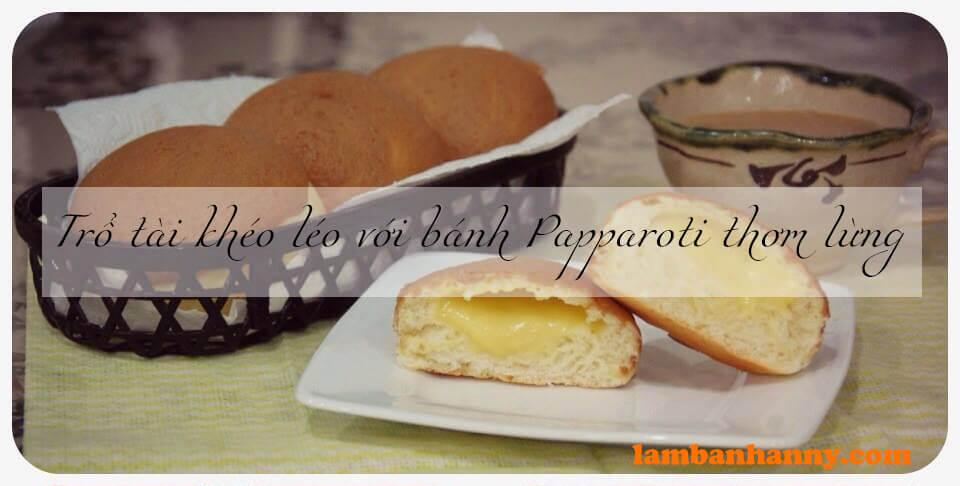 Trổ tài khéo léo với món bánh Papparoti thơm lừng