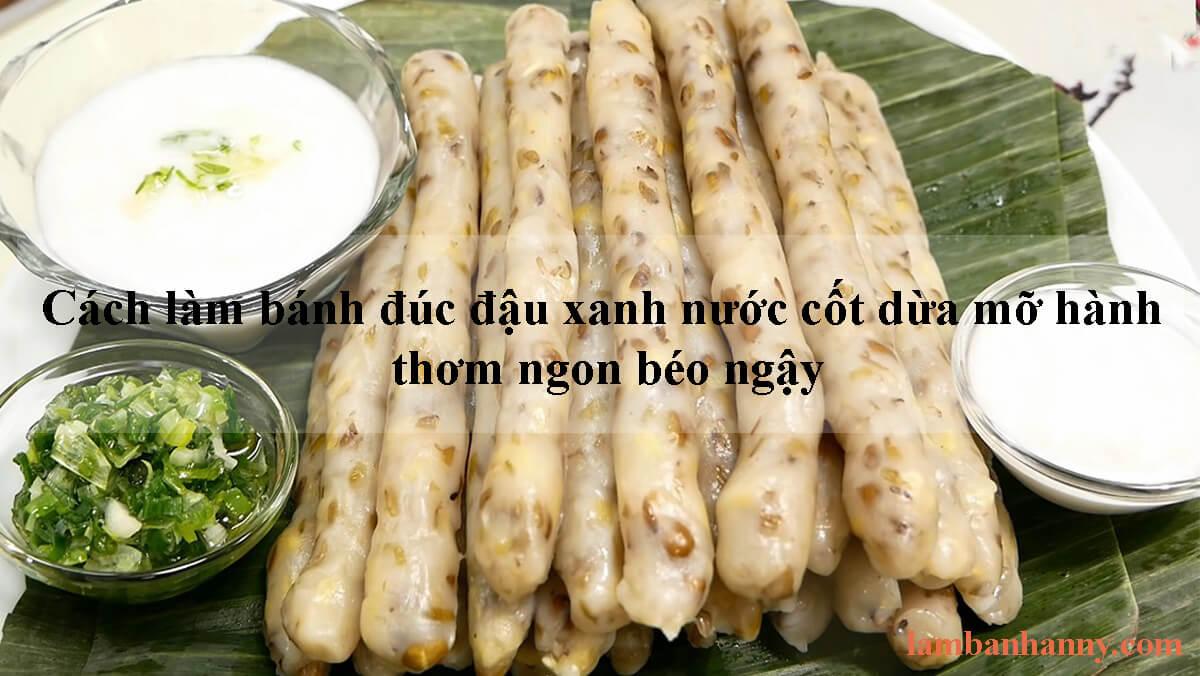Cách làm bánh đúc lá lúa – đậu xanh nước cốt dừa mỡ hành thơm ngon béo ngậy