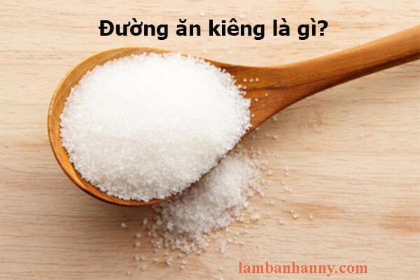 đường ăn kiêng là gì