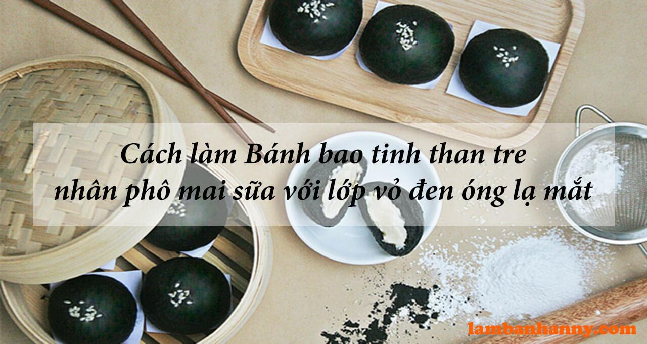 Cách làm Bánh bao tinh than tre nhân phô mai sữa với lớp vỏ đen óng lạ mắt